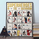 Superheroes In The Bathroom, Wall Art Print