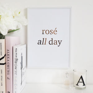 'Rosé All Day' Wall Art Foil Print