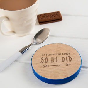 'He Believed He Could, So He Did' Inspo Quote Coaster