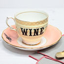Upcycled Vintage Wine Tea Cup And Saucer