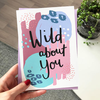 'Wild About You' Card