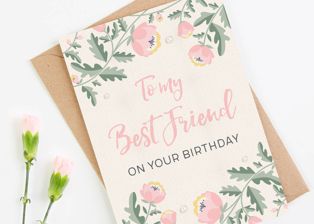 Best Friend Birthday Card Pink Floral By Normadorothy