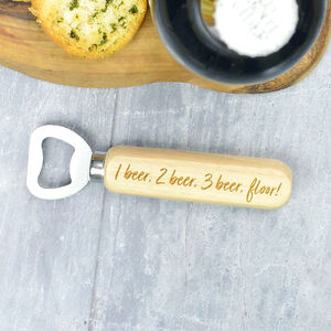 Funny One Beer, Two Beer Bottle Opener