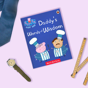 Personalised Peppa Pig Book: Daddy's Words Of Wisdom - toys & games