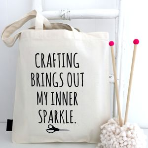 'Crafting Brings Out My Inner Sparkle' Project Bag