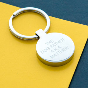 Personalised The Dog Father Pet Lovers Keyring