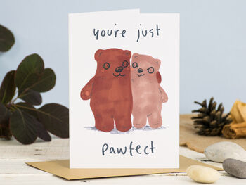 Valentines Card Bear You're Just Perfect