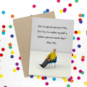 Good Person Funny Greeting Card