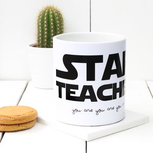 Star Wars 'Star Teacher' Mug - gifts for teachers