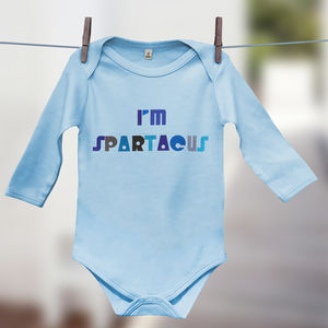 'I'm Spartacus' Film Quote Babygrow Gift For Babies