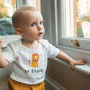 Be Brave Baby Grow With Lion Drawing - Personalised Baby Grow From Rock on Ruby - Baby Grow Gift For Babyshower