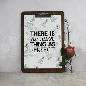 'No Such Thing As Perfect' Motivational Print - posters & prints