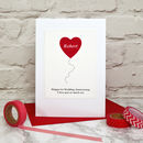 Heart Balloon Personalised Anniversary Card