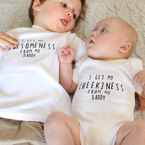 I Get It From… Personalised Baby Grow Or Sibling Set