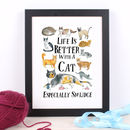 Life Is Better With A Cat Personalised Print