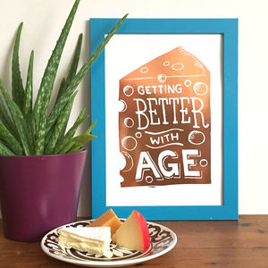 Better With Age Cheese Foil Mini Print