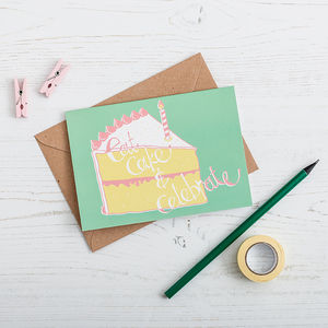 'Eat Cake And Celebrate' Birthday Card