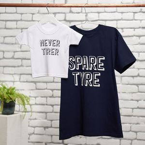 Spare Tyre, Never Tirer T Shirt Set - clothing
