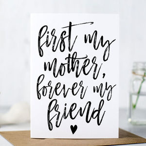 'First My Mother, Forever My Friend' Mother's Day Card - sentimental cards
