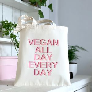 'Vegan All Day Every Day' Veganism Bag - view all new