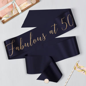'Fabulous At 50' Glitter Print Ribbon Sash
