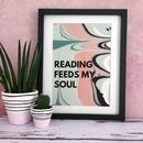 'Reading Feeds My Soul' Abstract Book Lovers Print