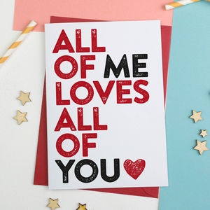 All Of Me Loves All Of You Card - shop by category