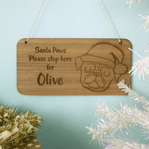 Santa Stop Here Pet Sign Personalised
