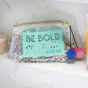'Be Bold Or Italic Never Regular' Confetti Wash Bag