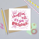 Chuffin' 'Ell It's Yer Birthday! Yorkshire Card