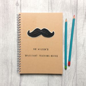 Personalised, Sewn Moustache Teacher Notebook