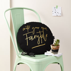 'Write Your Own Fairytale' Cushion - cushions