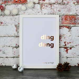 Christmas Ding Dong Copper Foiled Typography Print - music