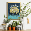 Stay Wild Moon Child Print