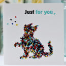 Cat Just For You Card, Just For You From Your Cat Card