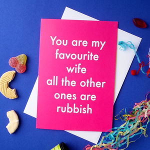 Favourite Wife Greetings Card - wedding, engagement & anniversary cards