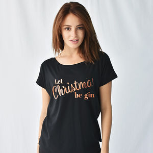 'Let Christmas Be Gin' Women's Fashion Christmas Tshirt - summer sale