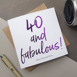 Forty And Fabulous | 40th Birthday Card For Her