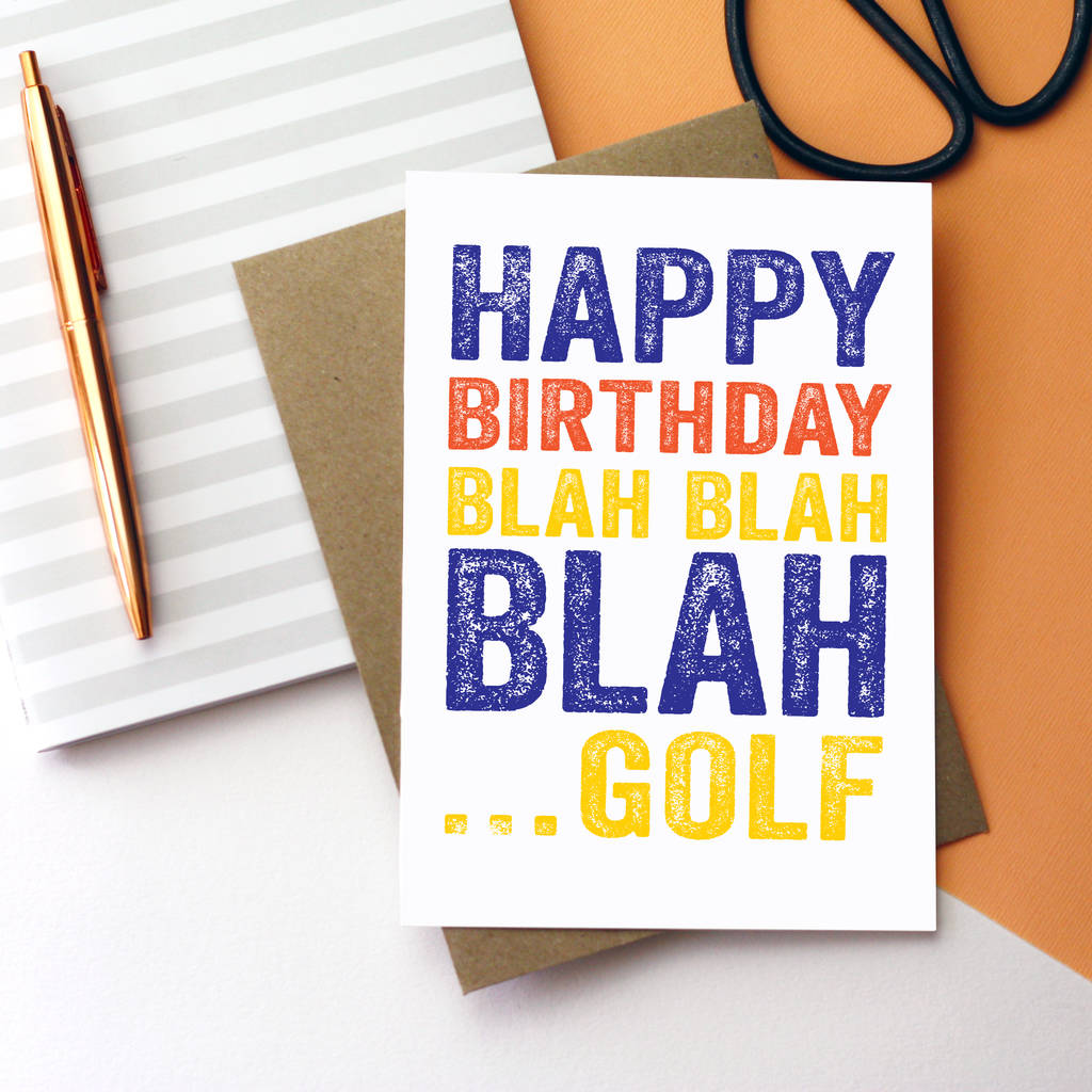 Happy Birthday Blah Golf Card By Do You Punctuate