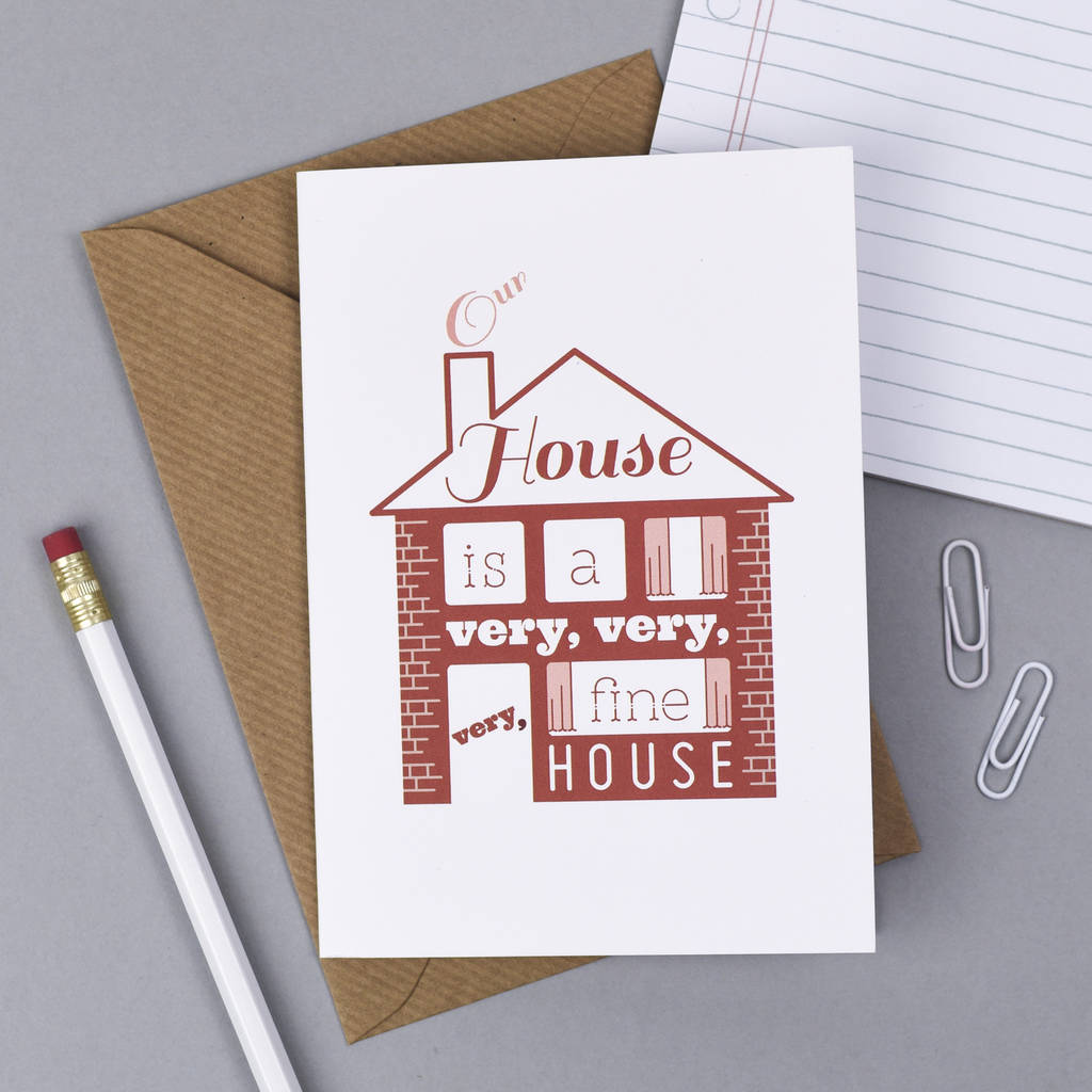 our house housewarming card by kate and the ink
