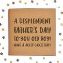 A Resplendent Father's Day Square Card