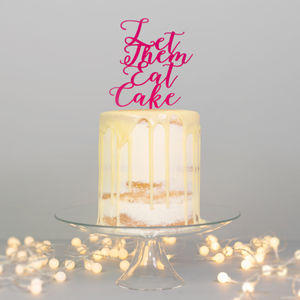 Let Them Eat Cake Topper - cake toppers & decorations