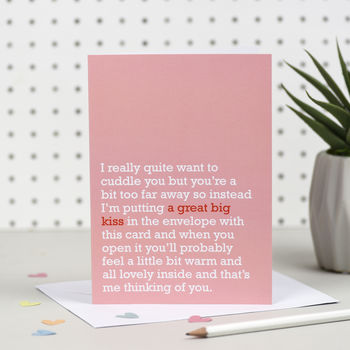 'A Great Big Kiss' Thinking Of You Card
