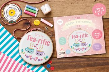 ' You're Tea Rific' Cross Stitch Kit