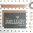 'Brilliant Boyfriend' Boyfriend Birthday Card