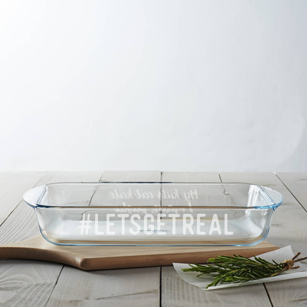 Personalised 'Let's Get Real' Dish For Mum