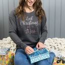 Last Christmas As A Miss Script Rose Gold Xmas Jumper