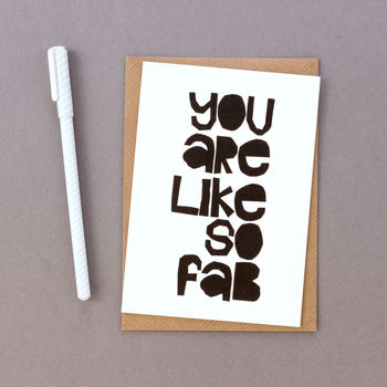 'You Are Like So Fab' Thank You Card