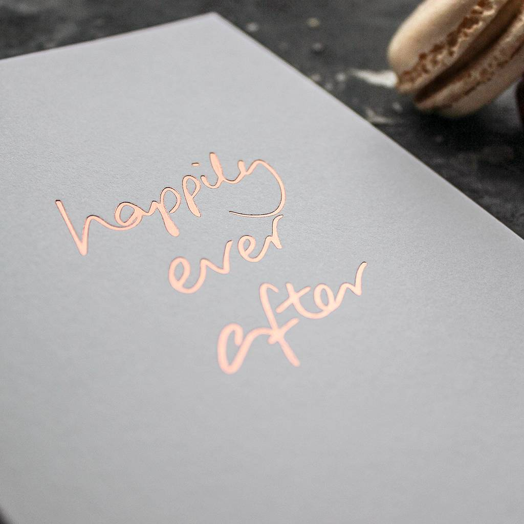 u0027Happily Ever Afteru0027 Rose Gold Foil Wedding