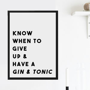 Personalised 'Know When To Give Up' Alcohol Print